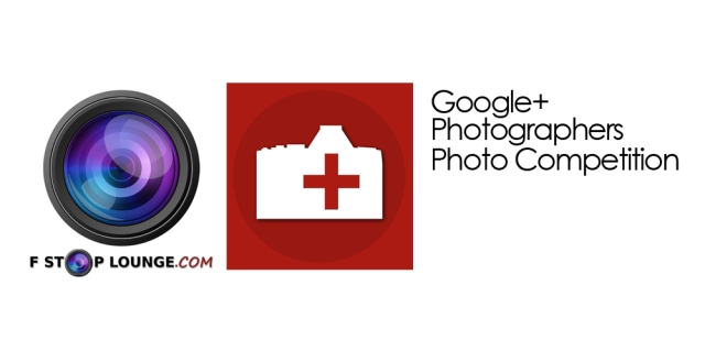 Featured Google+ Photographers and F Stop Lounge Photo Comp